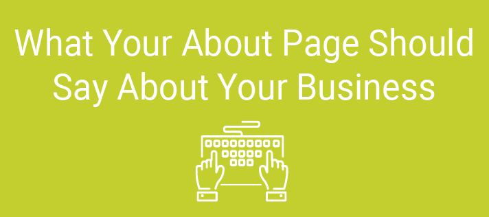What Your About Page Should Say About Your Business