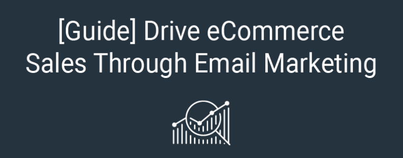 Drive eCommerce Sales Through Email Marketing