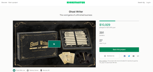 """Maybe you can find success on Kickstarter like the game """"Ghost Writer"""" did"""