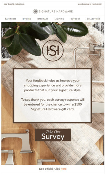 """Signature Hardware email asking readers to give feedback to help them improve w/CTA """"Take Our Survey"""""""