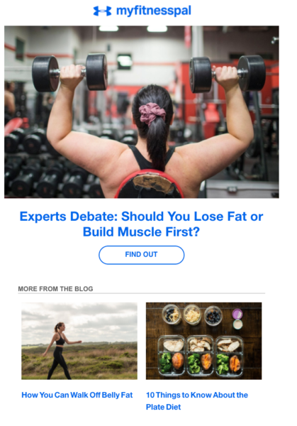 """Under Armor's """"myfitnesspal"""" newsletter uses enticing article leads to get readers to click on links to the blog"""